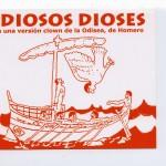 Hernán Gené :: Director :: Trabajos :: Odiosos Dioses :: Cartel